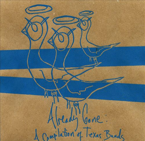 Already Gone: A Compilation of Texas Bands
